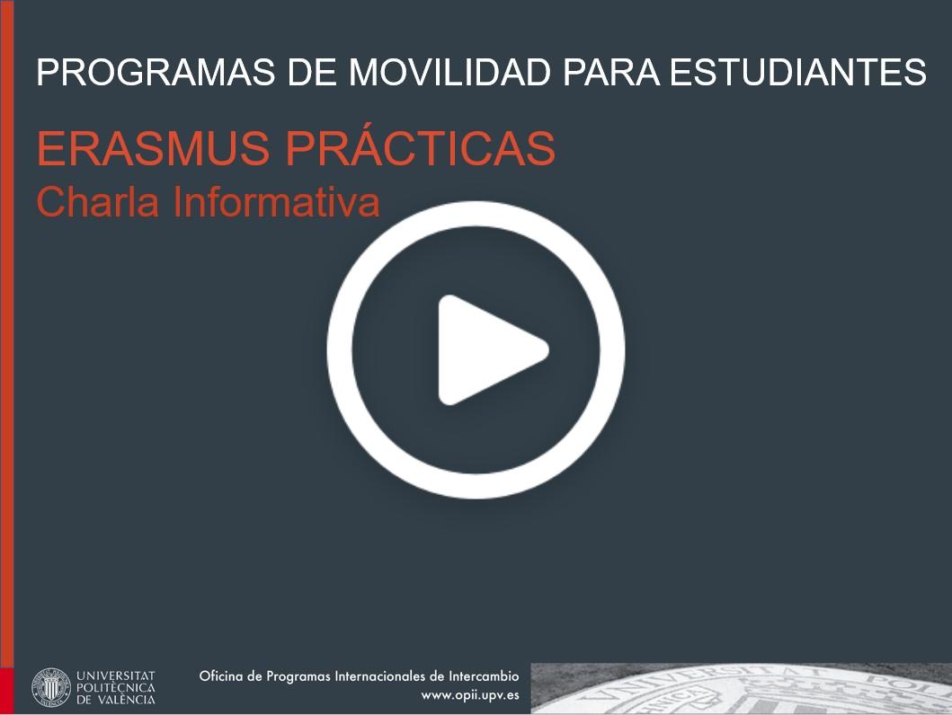 Charla informativa sobre el programa Erasmus Prácticas UPV